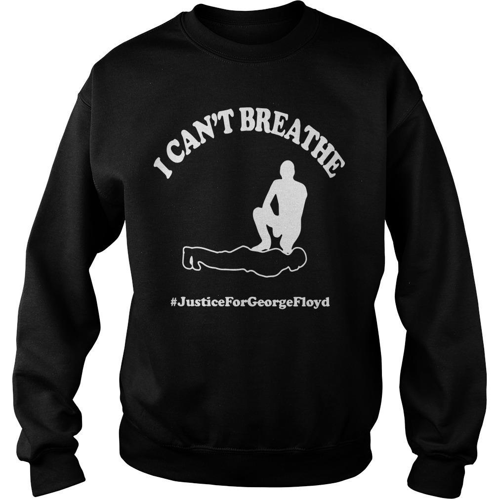 I Can't Breathe #justiceforgeorgefloyd Sweater