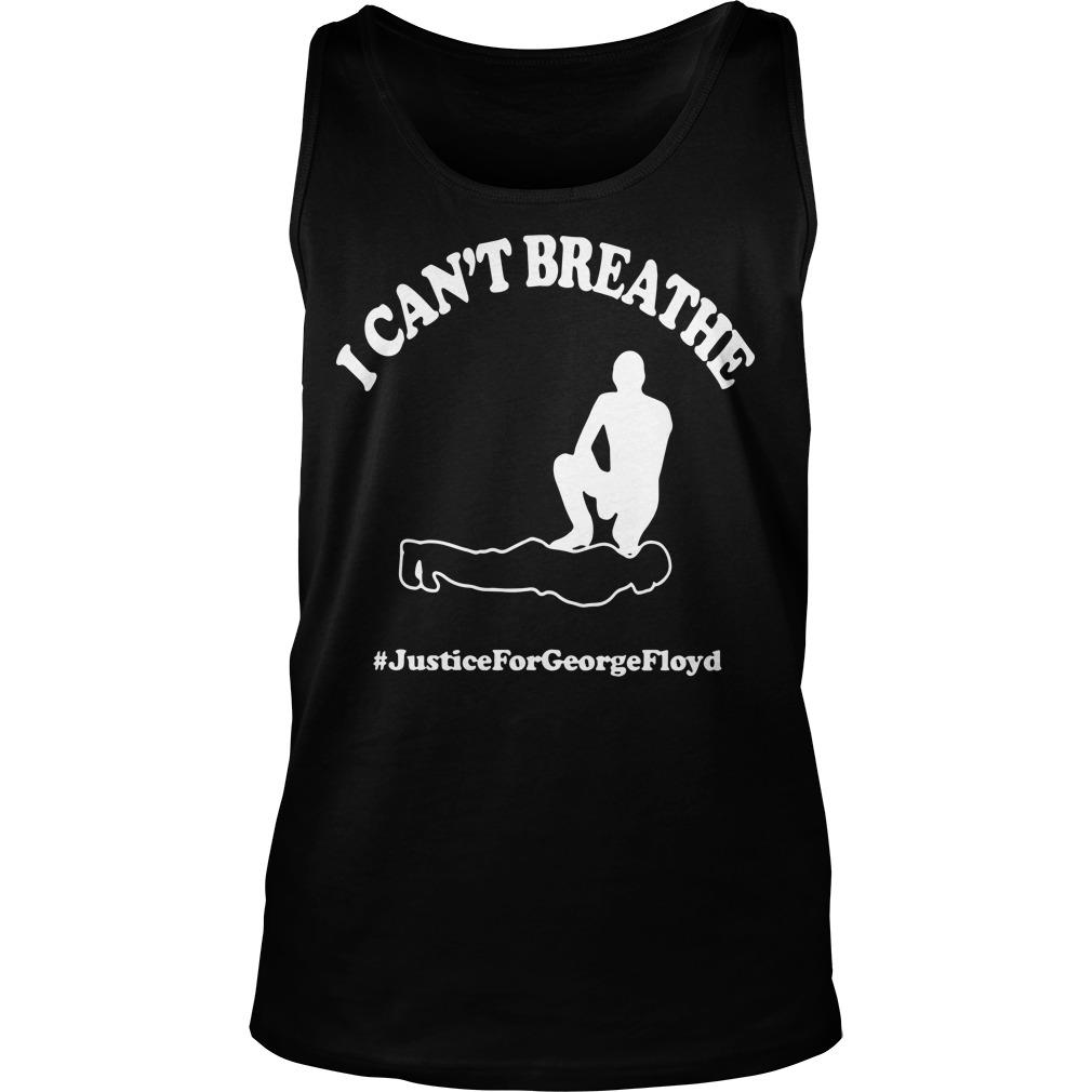 I Can't Breathe #justiceforgeorgefloyd Tank Top