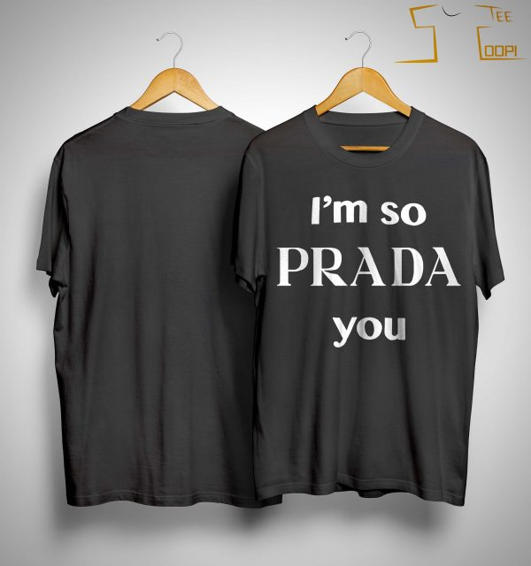I'm So Prada You Stephen Curry T Shirt