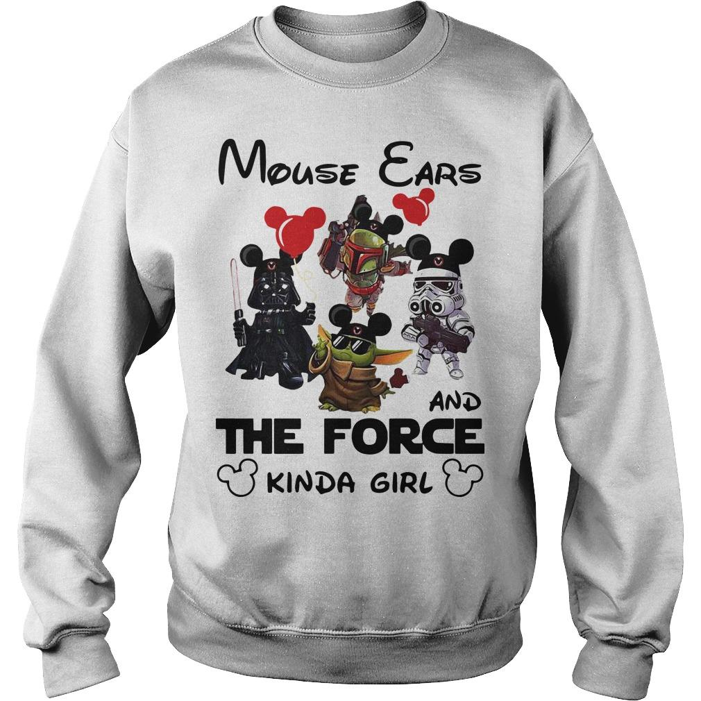 Mickey Mouse Ears And The Force Kinda Girl Sweater