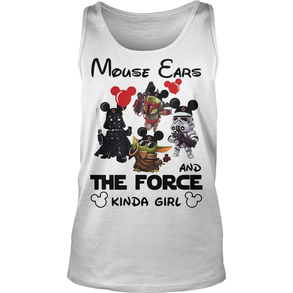 Mickey Mouse Ears And The Force Kinda Girl Tank Top