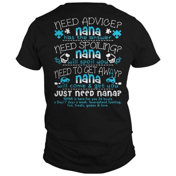Need Advice Nana Has The Answer Just Need Nana Shirt