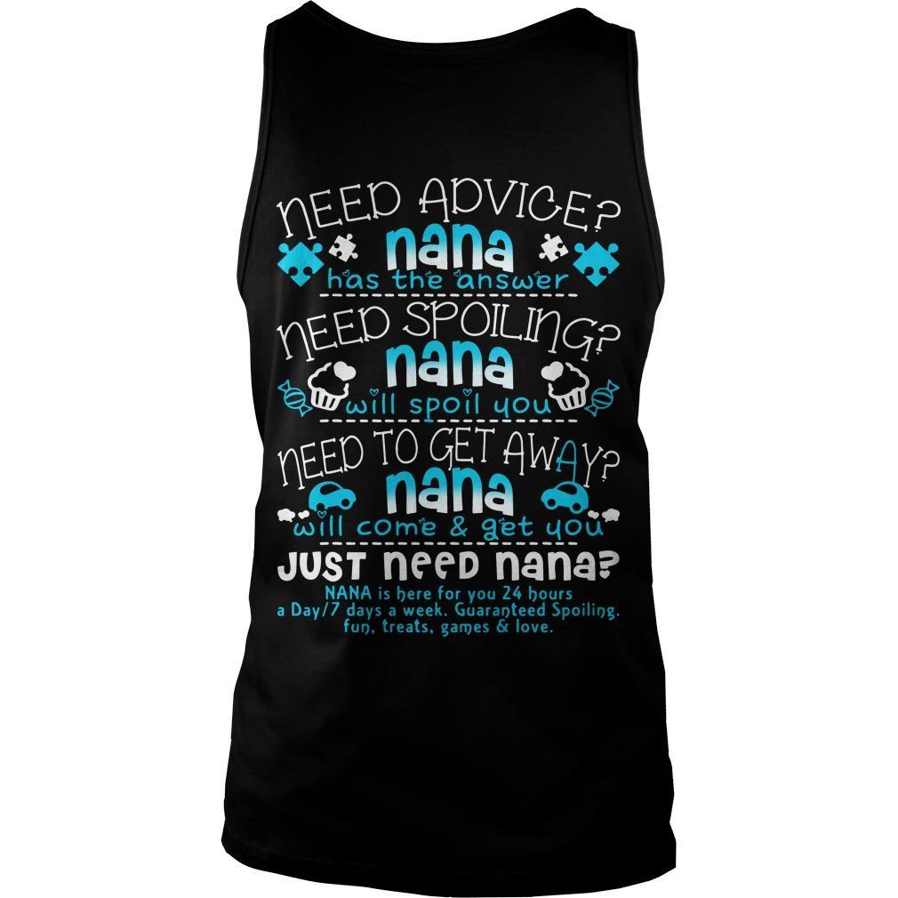 Need Advice Nana Has The Answer Just Need Nana Tank Top