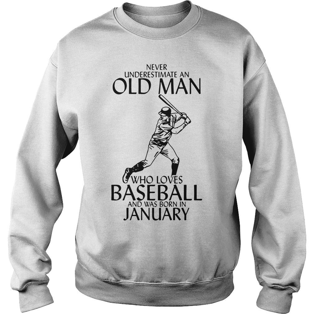 Never Underestimate An Old Man Who Loves Baseball And Was Born In January Sweater