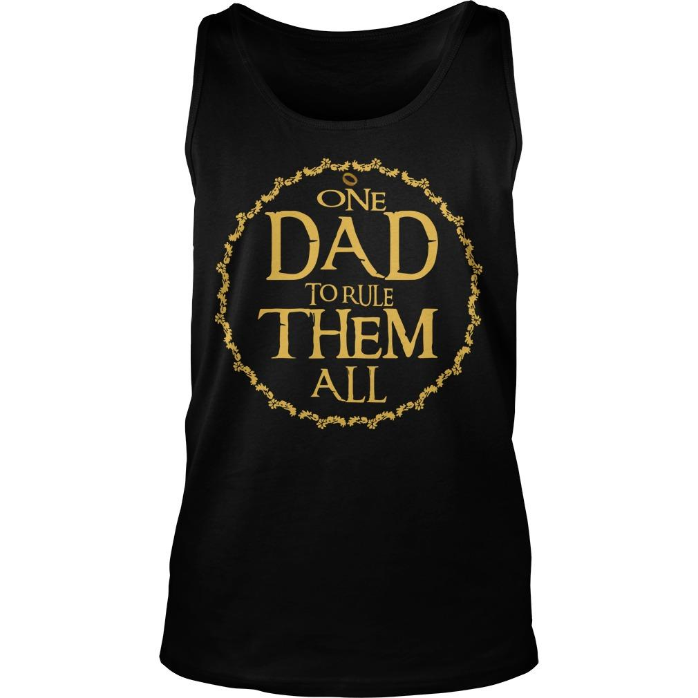 One Dad To Rule Them All Tank Top