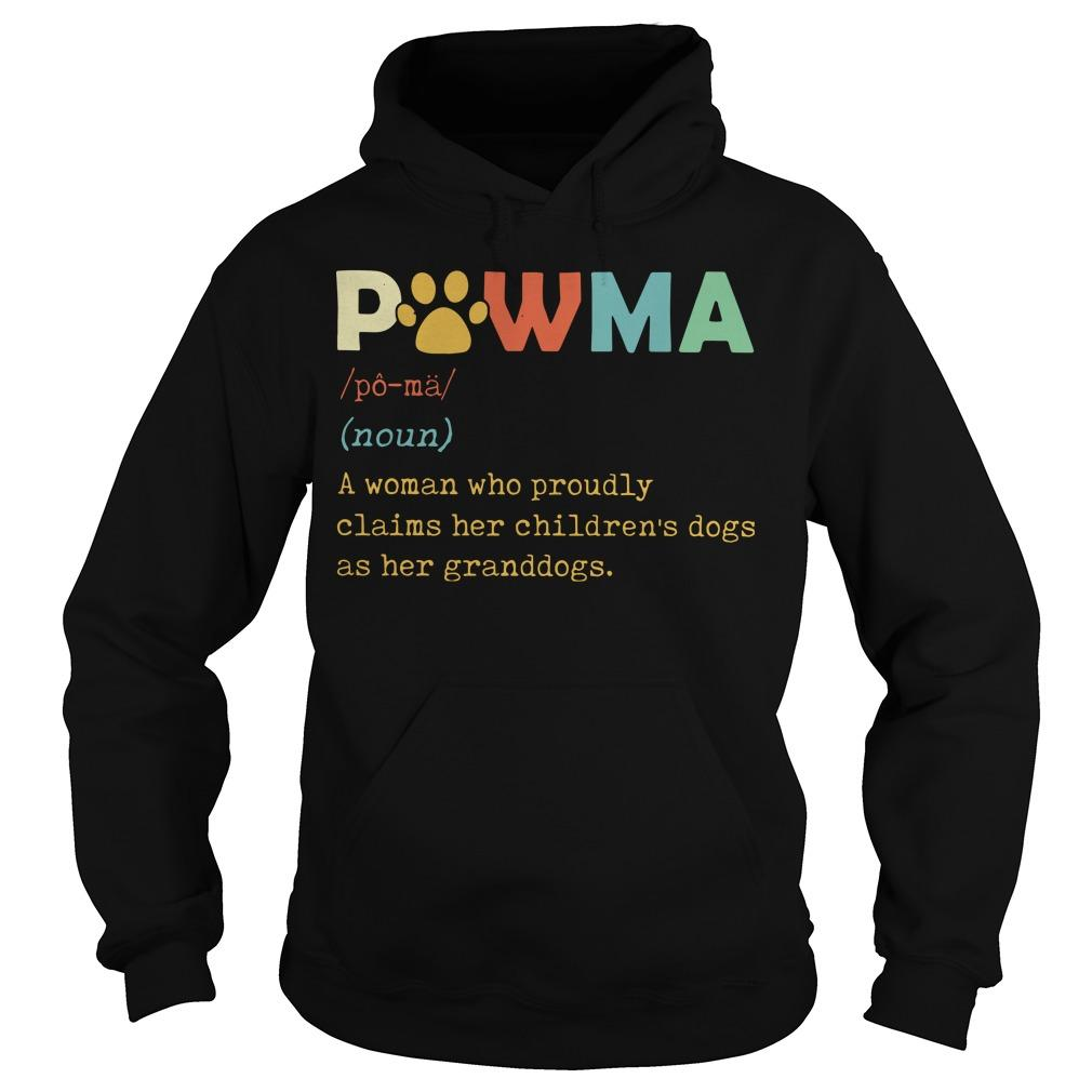 Pawma A Woman Who Proudly Claims Her Children's Dogs Hoodie