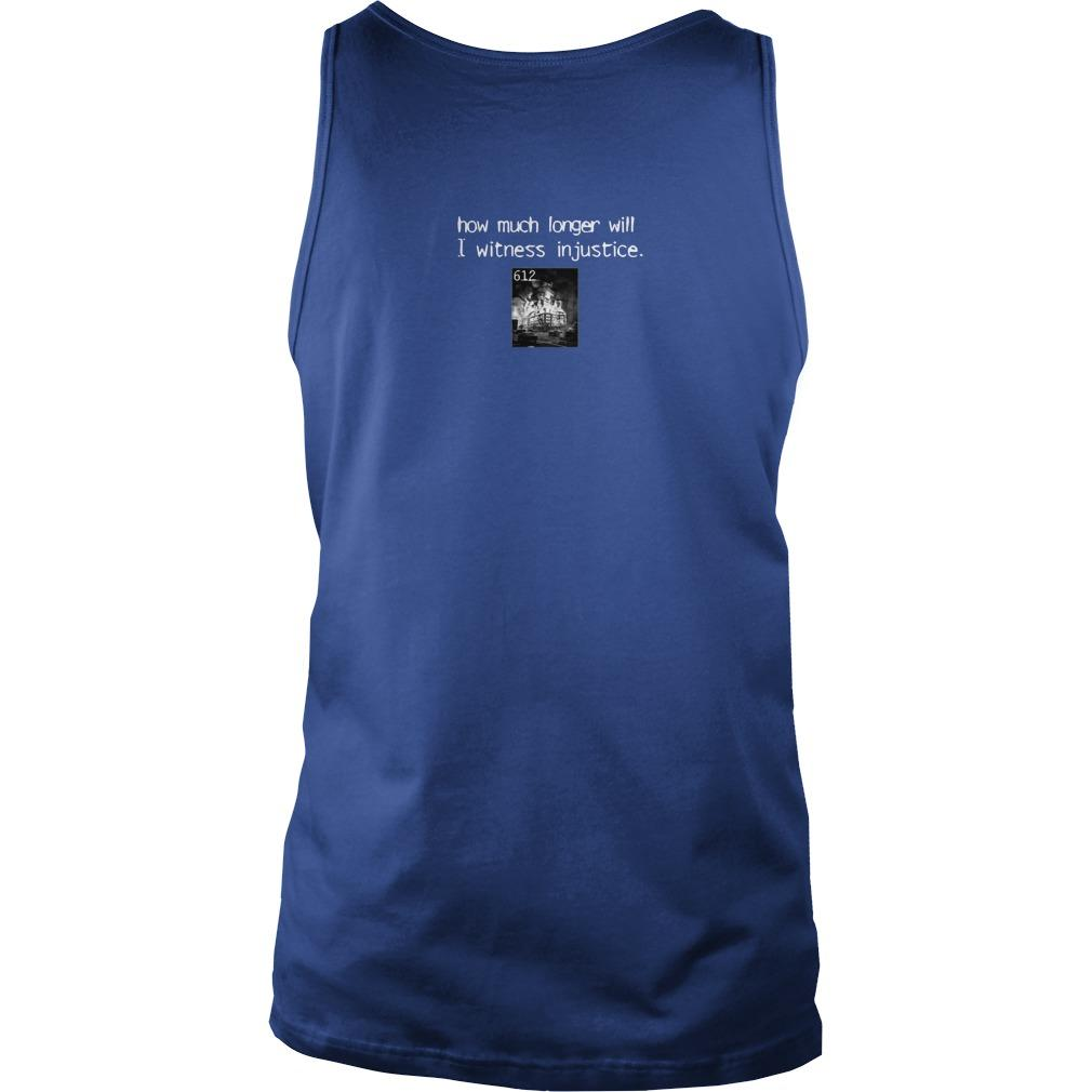 Sanction How Much Longer Will I Witness Injustice Tank Top