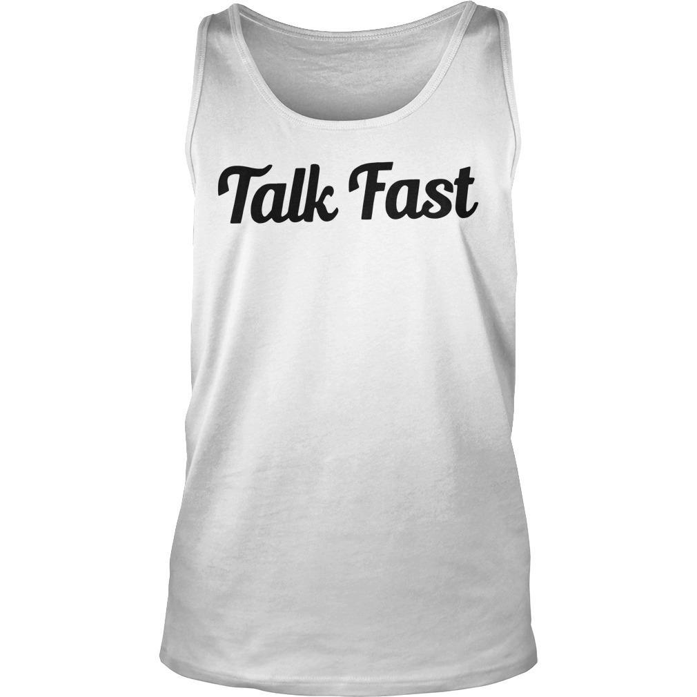 Talk Fast Tank Top