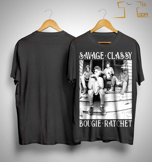 The Golden Girl Savage Classy Bougie Ratchet Shirt