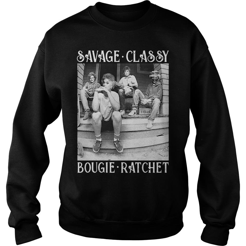 The Golden Girl Savage Classy Bougie Ratchet Sweater