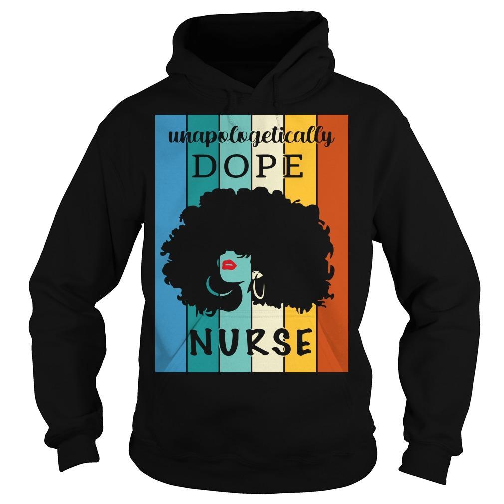 Unapologetically Dope Nurse Hoodie