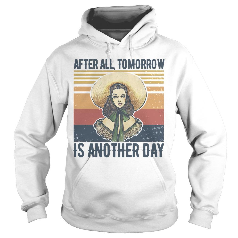 Vintage After All Tomorrow Is Another Day Hoodie