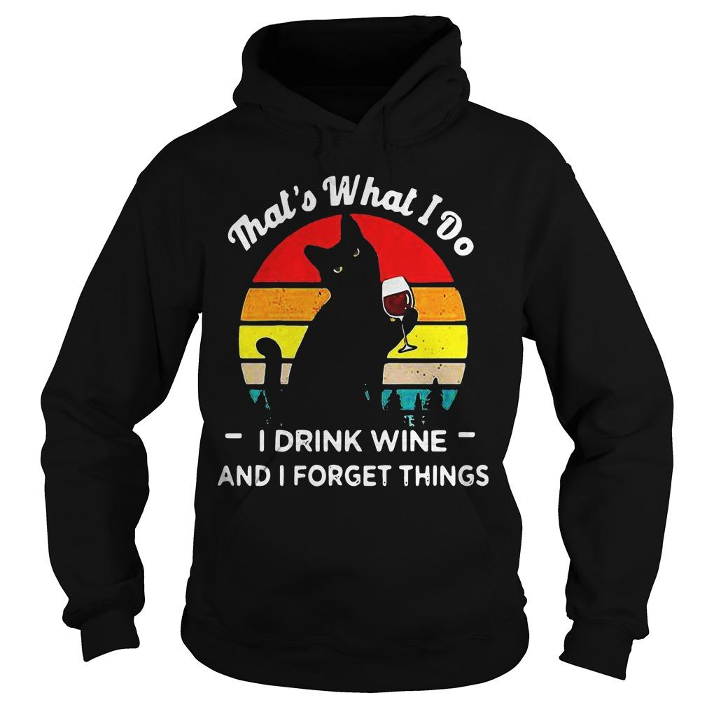 Vintage Black Cat That's What I Do I Drink Wife And I Forget Things Hoodie