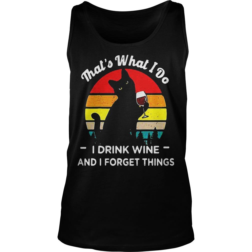 Vintage Black Cat That's What I Do I Drink Wife And I Forget Things Tank Top