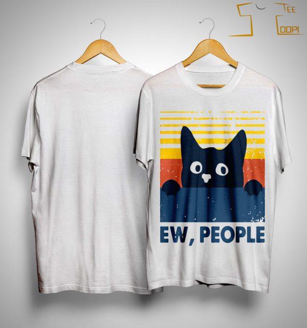 Vintage Cat Ew People Shirt