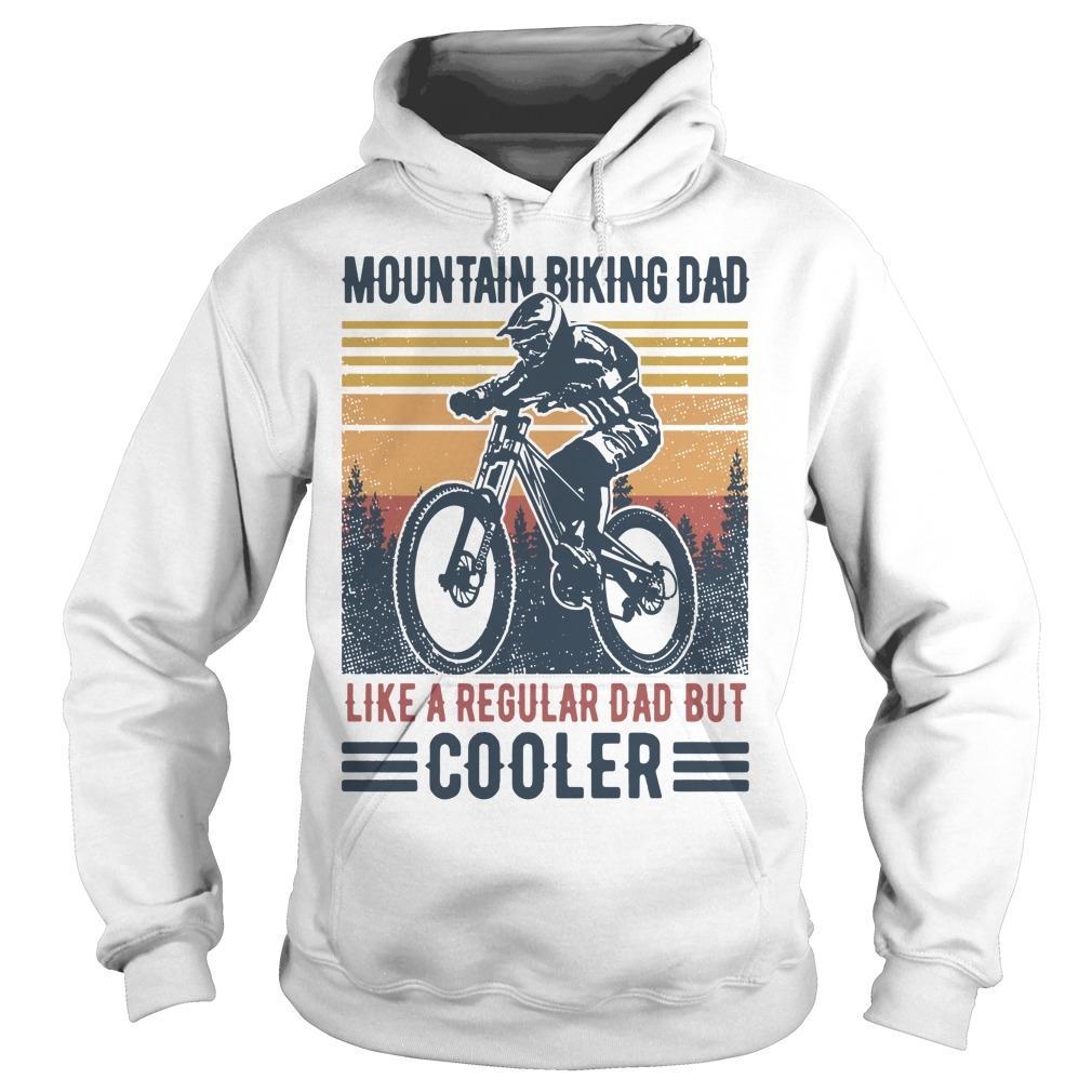Vintage Mountain Biking Dad Like A Regular Dad But Cooler Hoodie