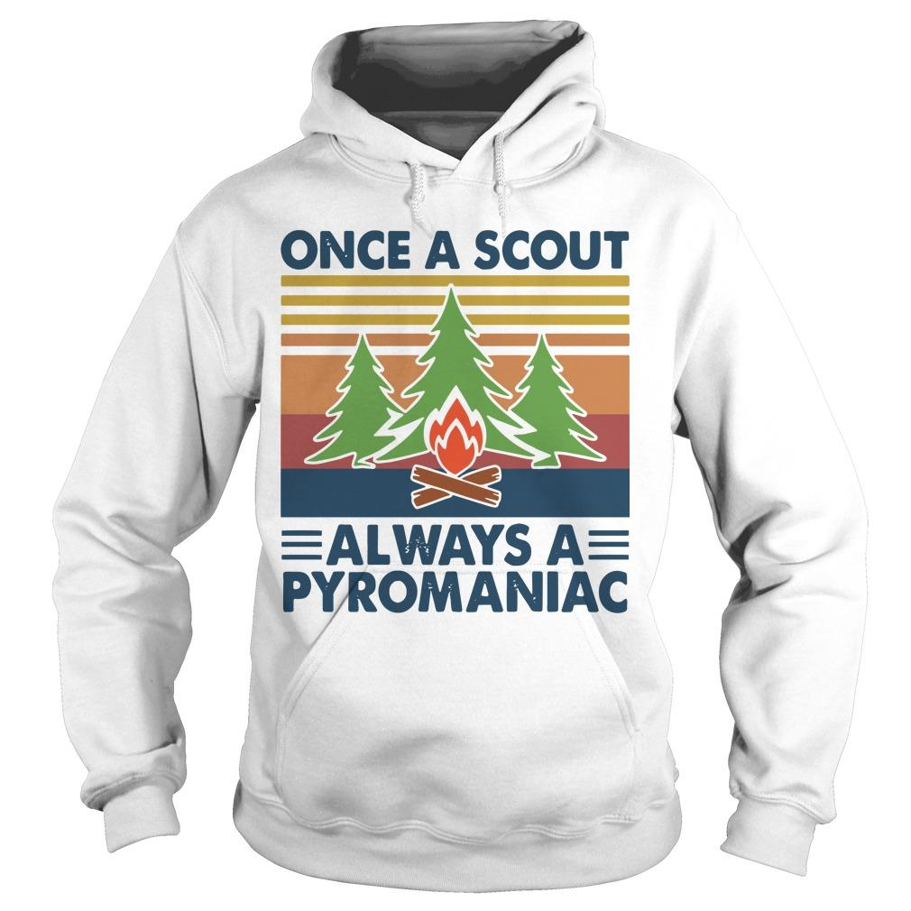 Vintage Once A Scout Always A Pyromaniac Hoodie