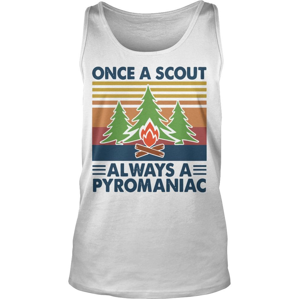 Vintage Once A Scout Always A Pyromaniac Tank Top
