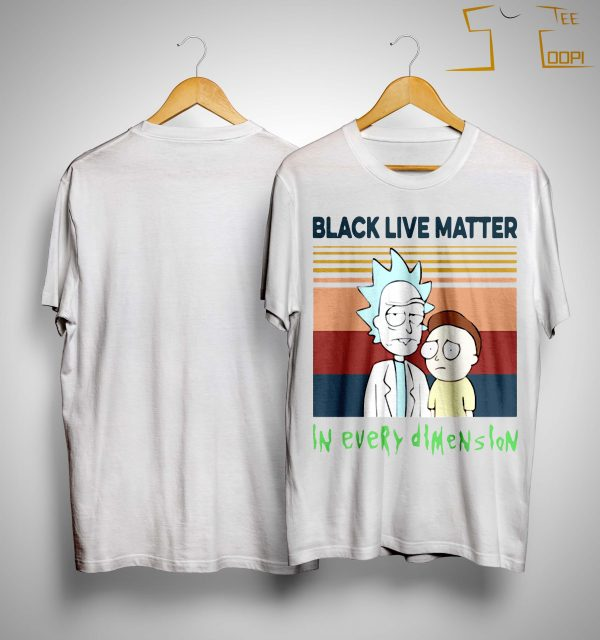 Vintage Rick And Morty Black Live Matter In Every Dimension Shirt