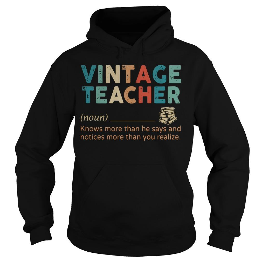 Vintage Teacher Knows More Than He Says Hoodie