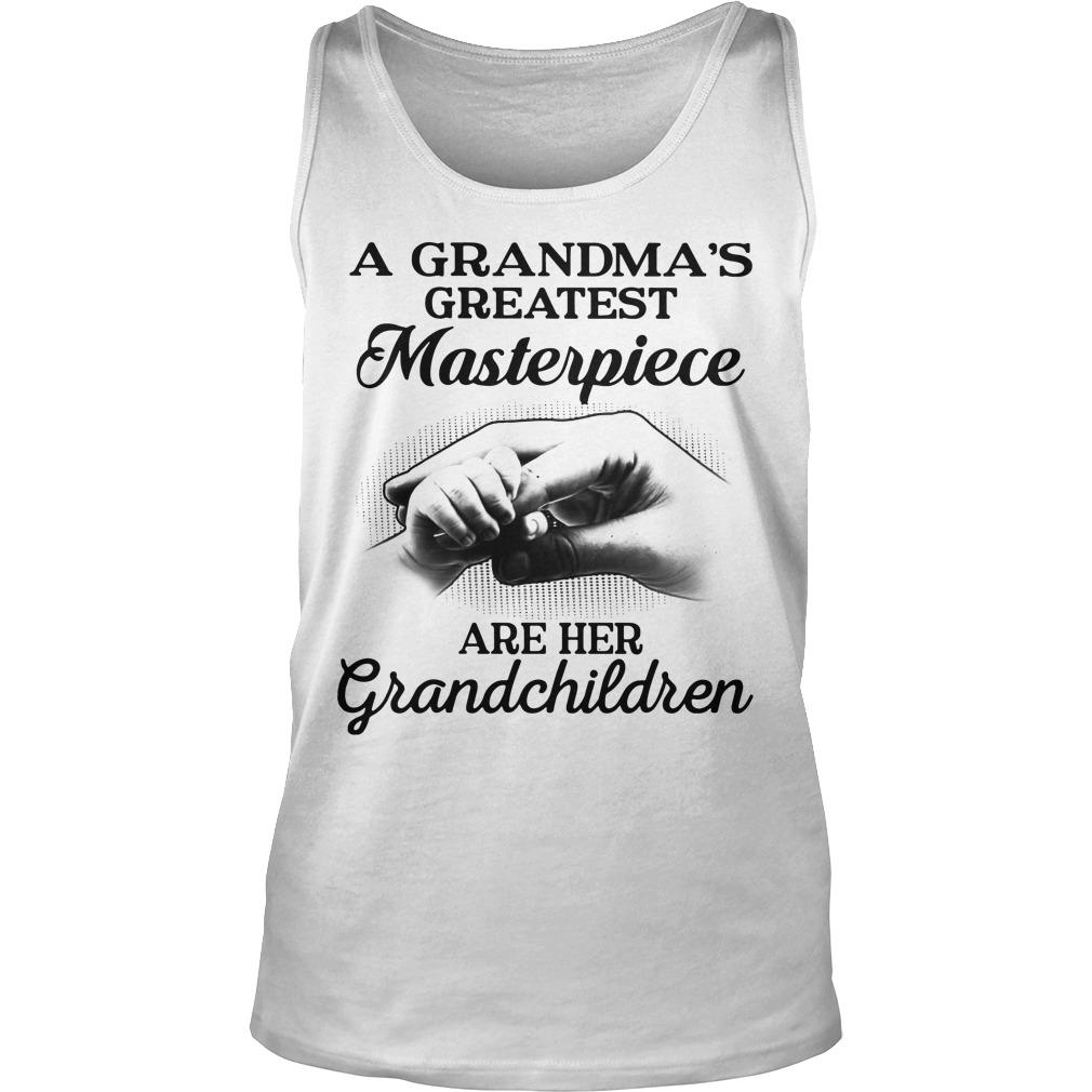 A Grandma's Greatest Masterpiece Are Her Grandchildren Tank Top