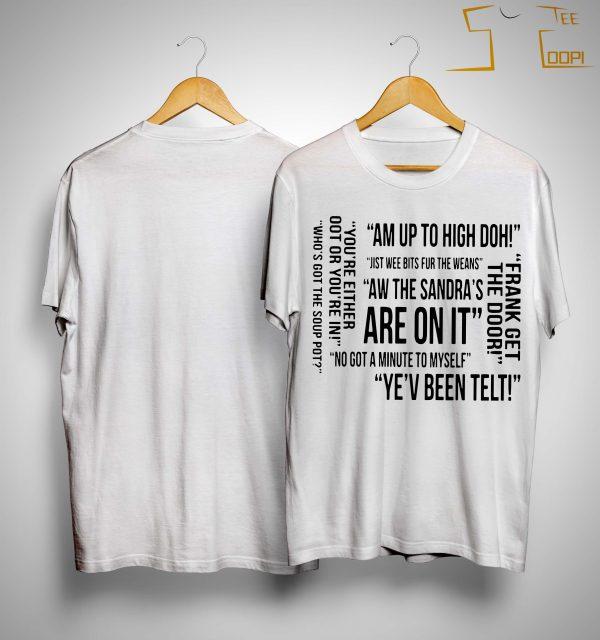Am Up To High Frank Get The Door T Shirt