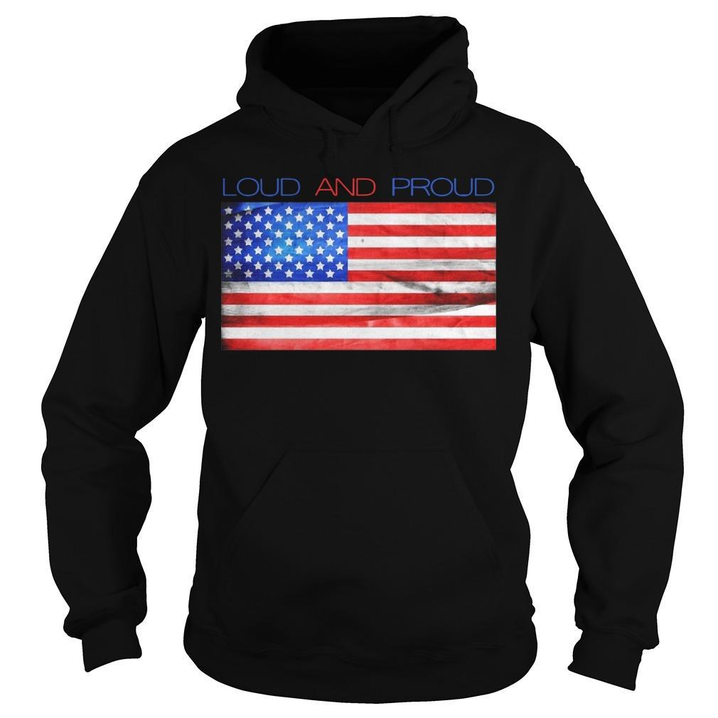 American Flag Loud And Proud Hoodie
