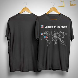 American Landed On The Moon Shirt