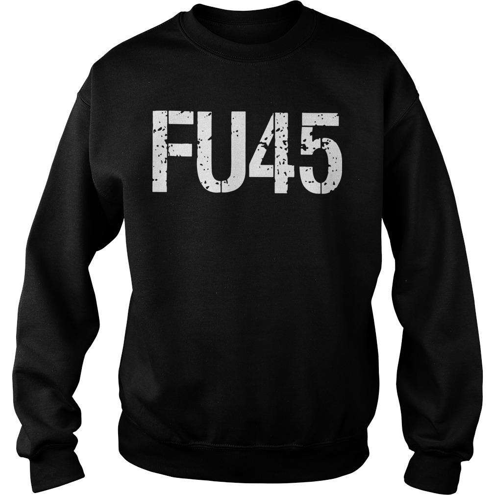 Anti Donald Trump Fu45 Sweater