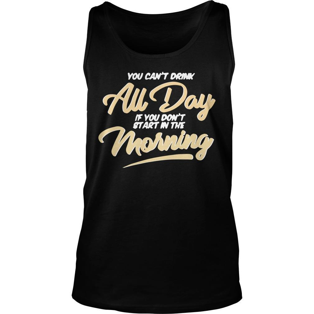 Can T Drink All Day Barstool Tank Top