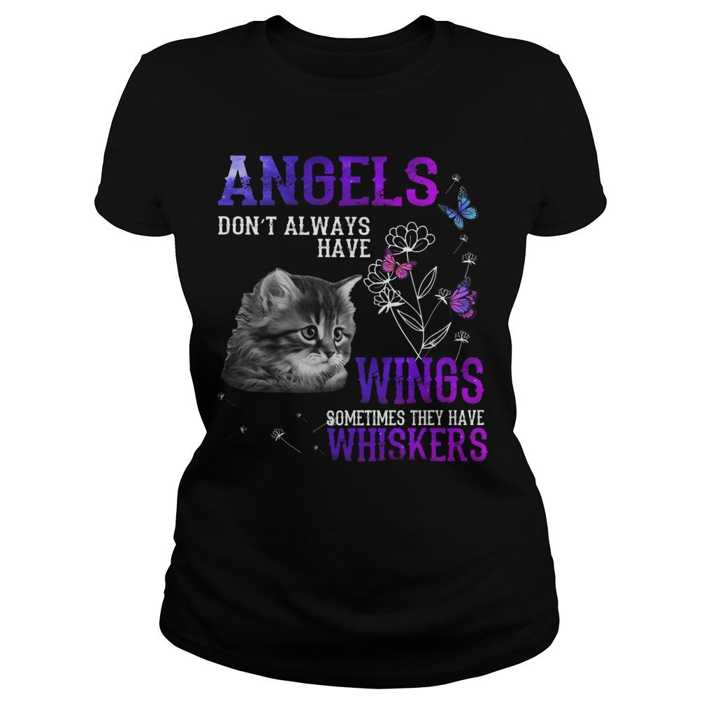 Cat Angels Don't Always Have Wings Sometimes They Have Whiskers Longsleeve