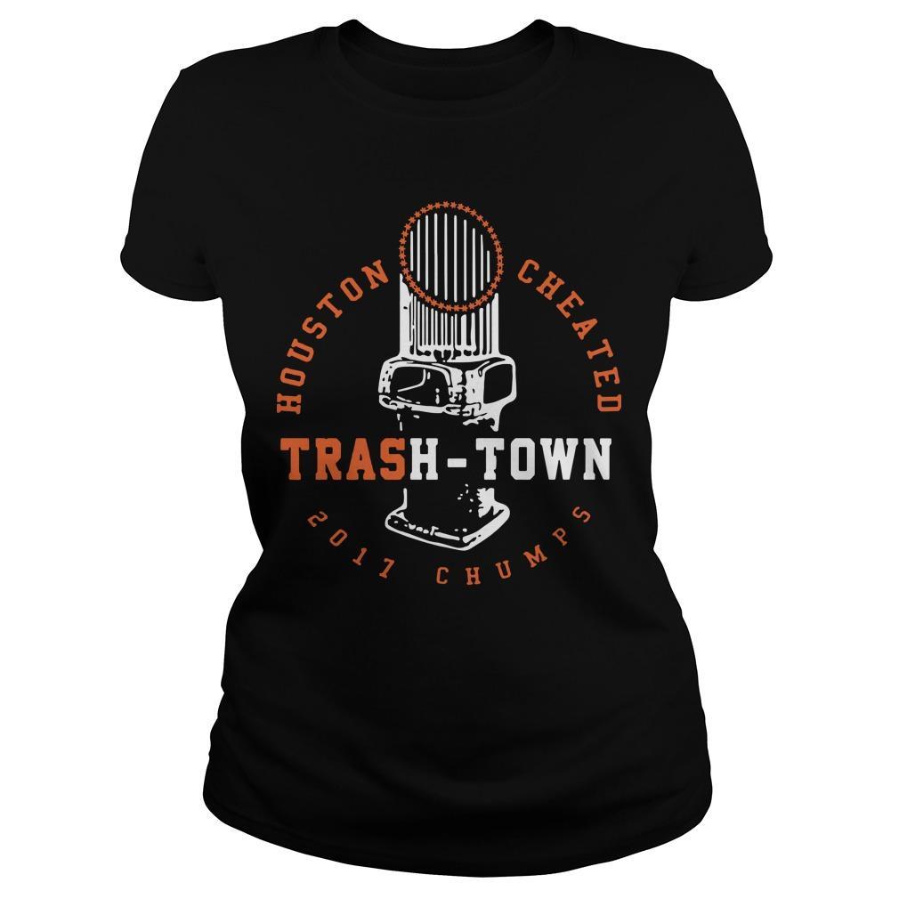 Houston Cheated 2017 Chumps Trash Town Hoodie