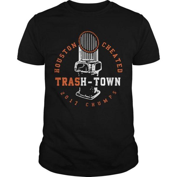 Houston Cheated 2017 Chumps Trash Town Shirt