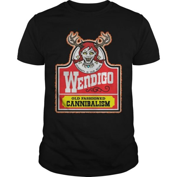 Humanity Is Our Recipe Wendigo Old Fashioned Cannibalism Shirt