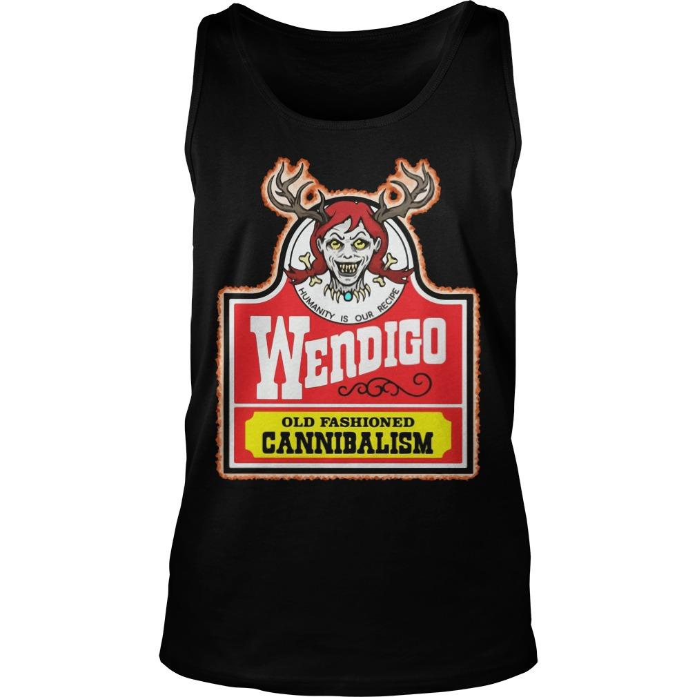 Humanity Is Our Recipe Wendigo Old Fashioned Cannibalism Tank Top