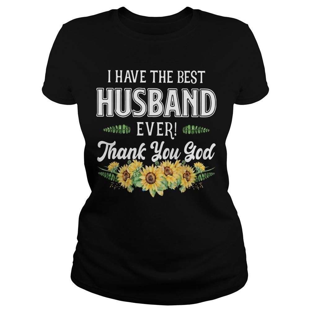 I Have The Best Husband Ever Thank You God Longsleeve