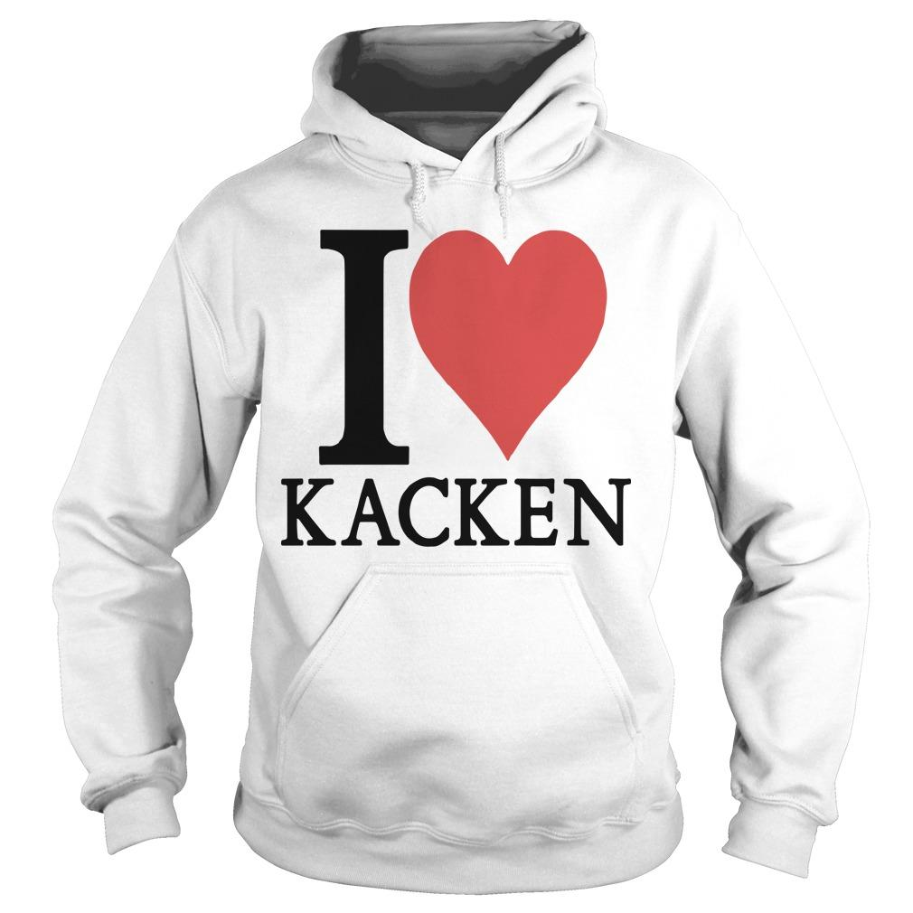 I Love Kacken Hoodie