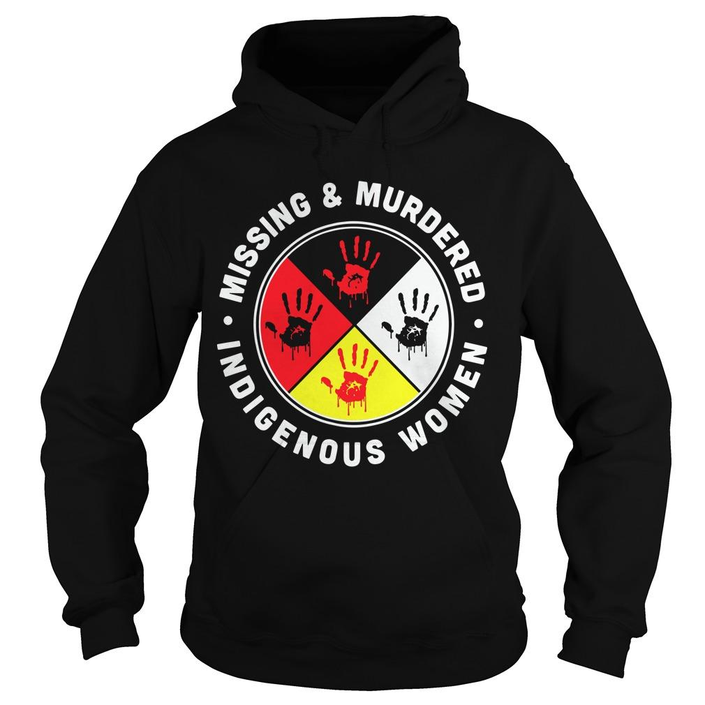Indigenous Women Missing And Murdered Hoodie