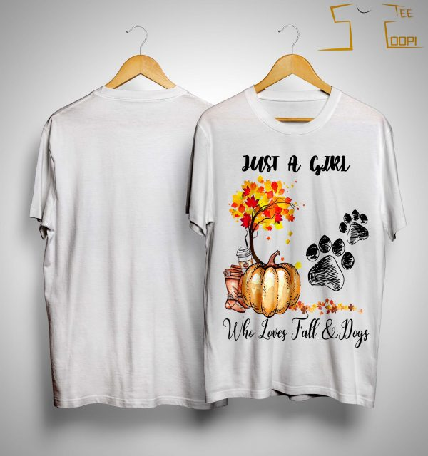 Just A Girl Who Loves Fall And Dogs Shirt