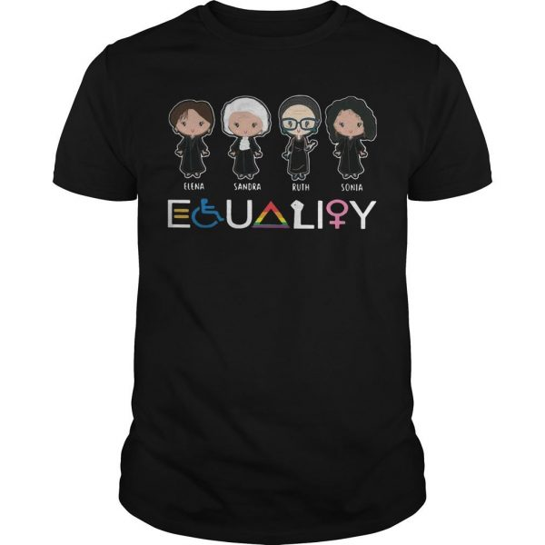 Lgbt Elena Sandra Ruth Sonia Equality Shirt