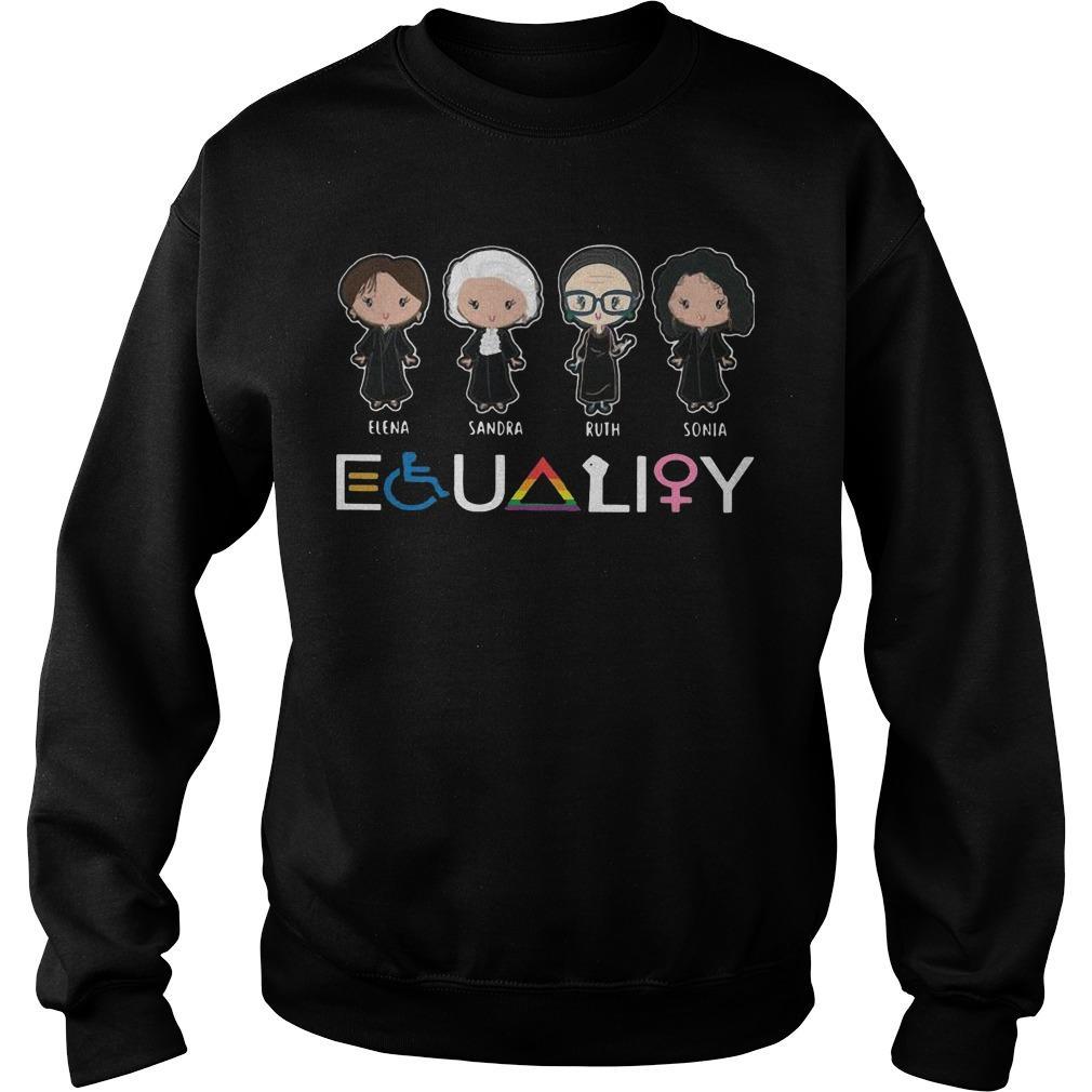 Lgbt Elena Sandra Ruth Sonia Equality Sweater
