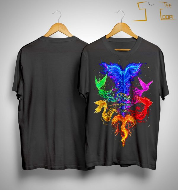Lgbt Rise From Your Ashes #pride Shirt