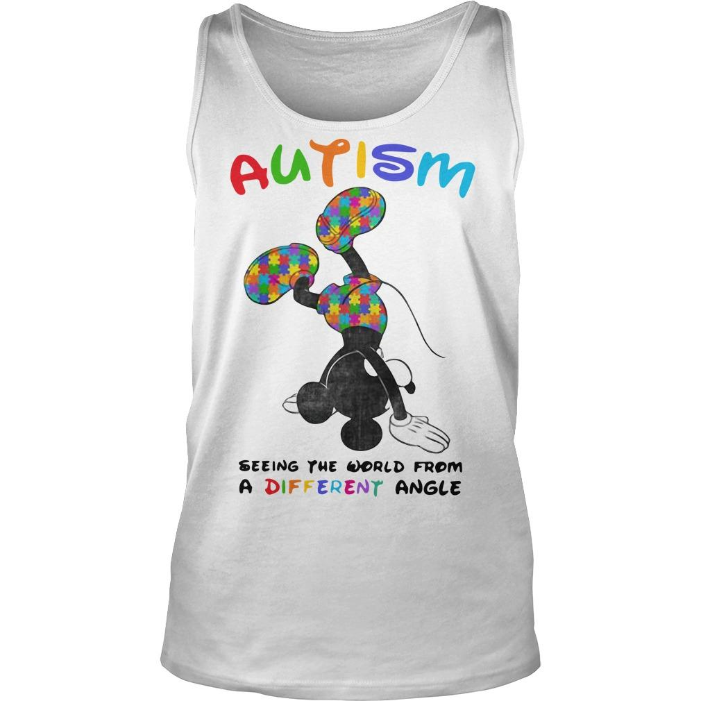 Mickey Autism Seeing The World From A Different Angle Tank Top