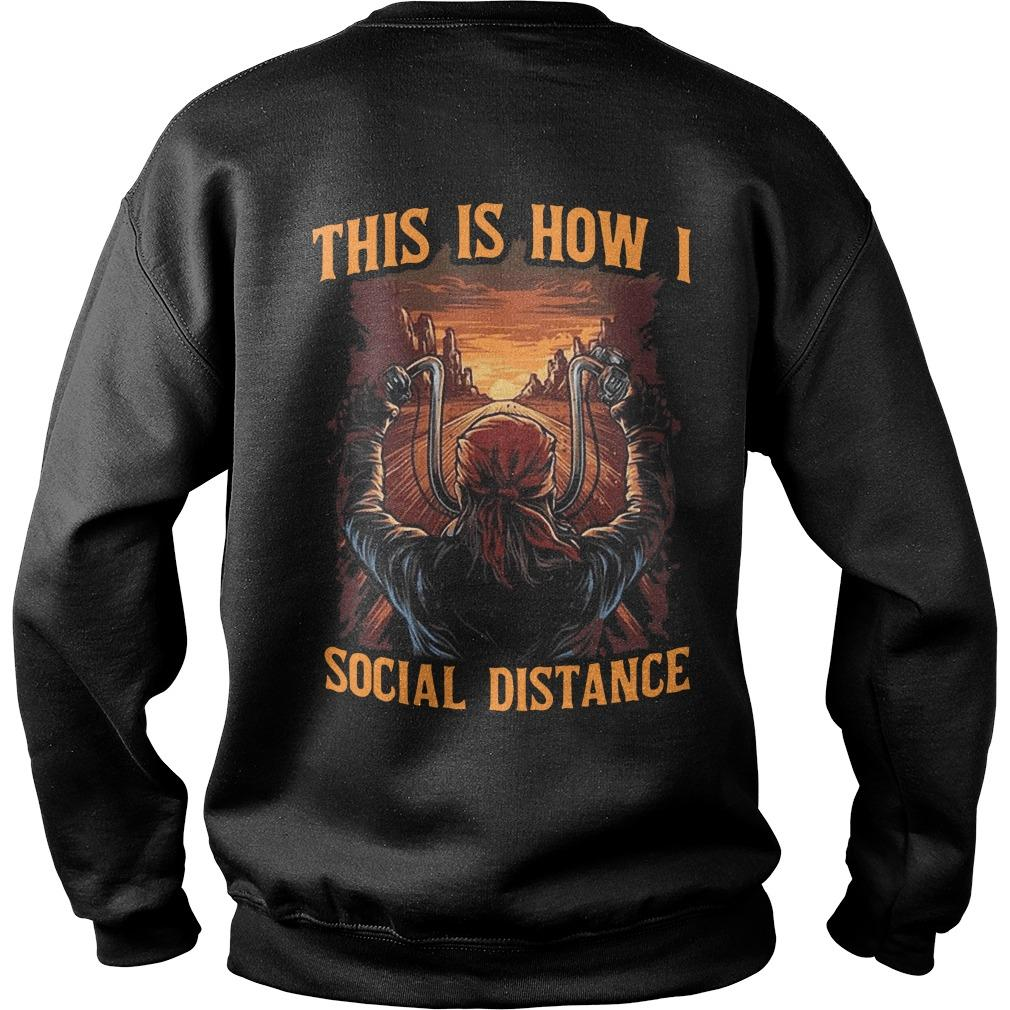 Motorcycle This Is How I Social Distance Sweater