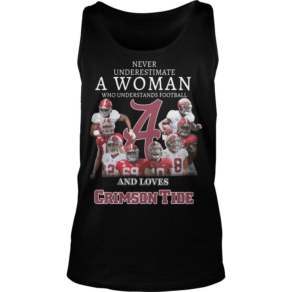 Never Underestimate A Woman Who Understands Football And Loves Crimson Tide Tank Top