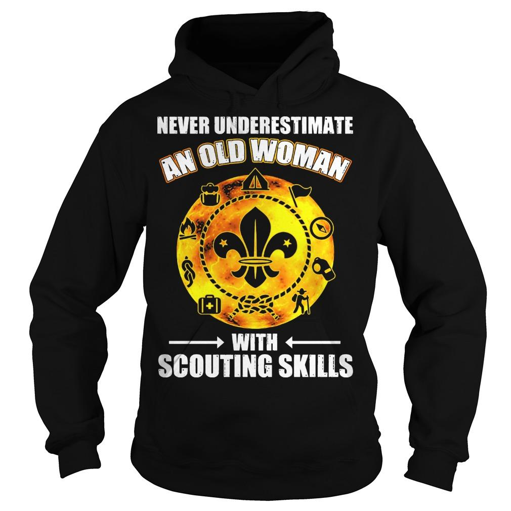 Never Underestimate An Old Woman With Scouting Skills Hoodie