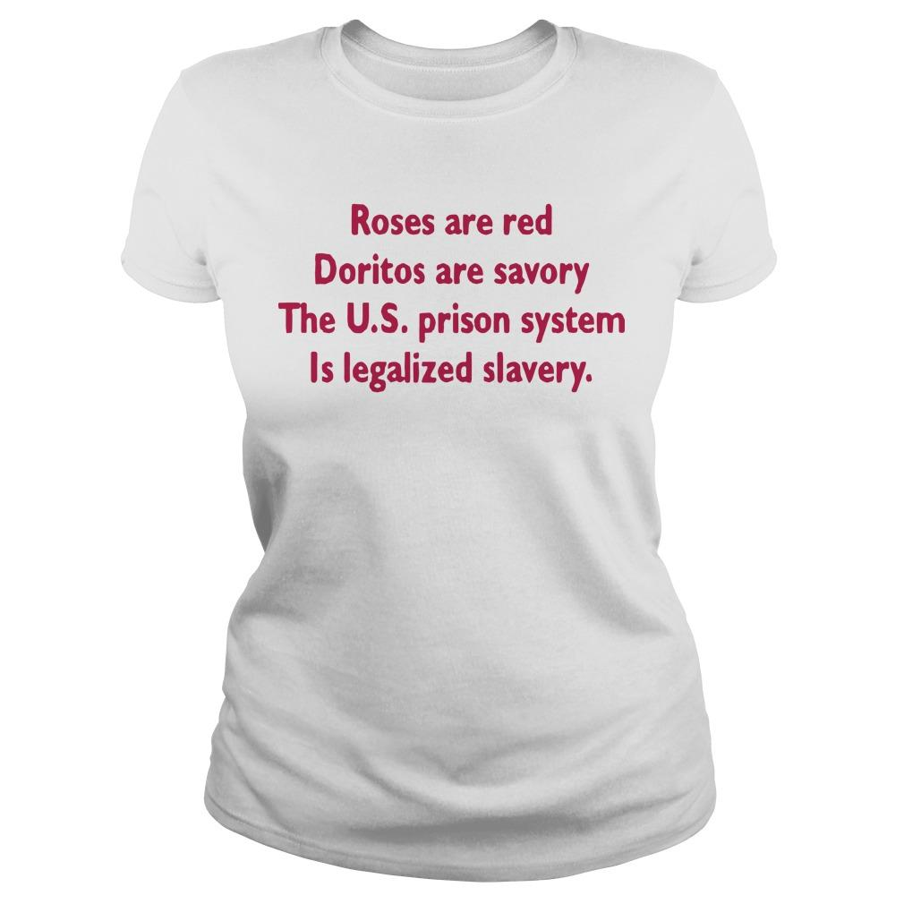 Roses Are Red Doritos Are Savory The Us Prison System Longsleeve