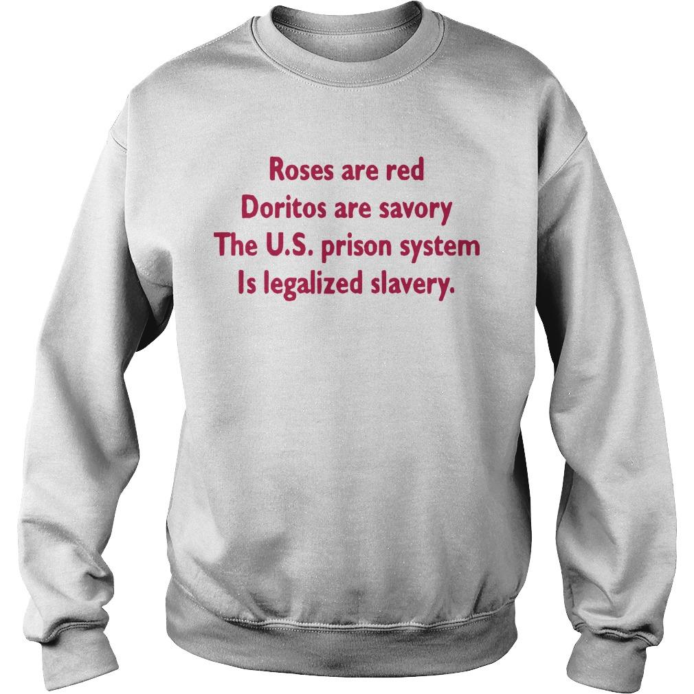 Roses Are Red Doritos Are Savory The Us Prison System Sweater