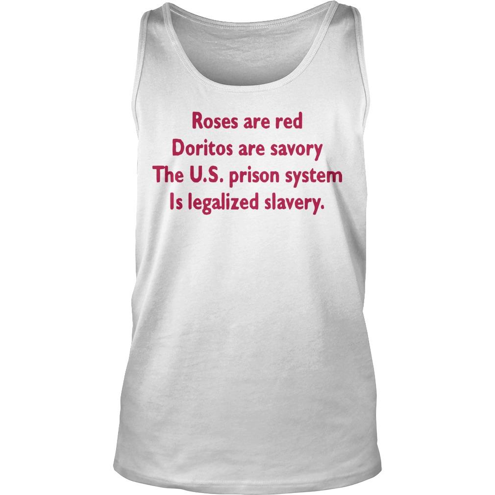 Roses Are Red Doritos Are Savory The Us Prison System Tank Top
