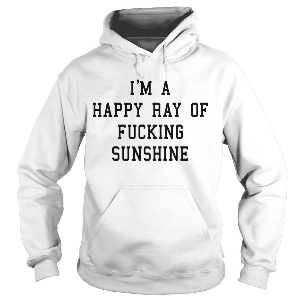 Strength Coach Ewa I'm A Happy Ray Of Fucking Sunshine Hoodie